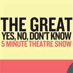 Five Minute Theatre Live Broadcast begins 5pm Monday 23rd June